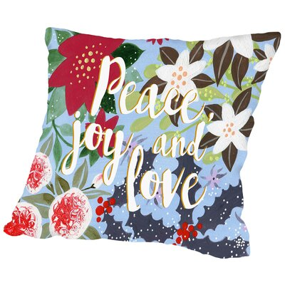 Peace Joy & Love Throw Pillow Size: 16 H x 16 W x 2 D