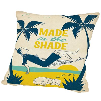 Cc Made In The Shade Outdoor Throw Pillow Size: 18 H x 18 W x 2 D