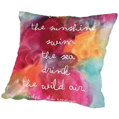 Amy Brinkman Live in the Sunshine Throw Pillow Size: 16 H x 16 W x 2 D