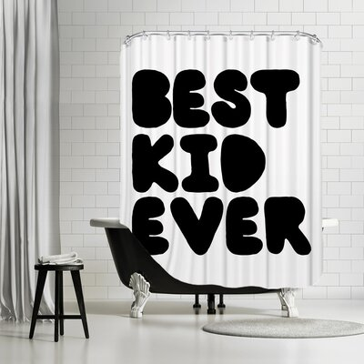 Best Kid Ever Shower Curtain