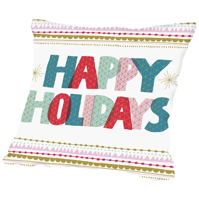 Happy Holidays 2 Throw Pillow Size: 16 H x 16 W x 2 D