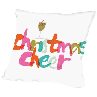 Cheer Throw Pillow Size: 14 H x 14 W x 2 D