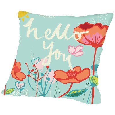 Hello You Throw Pillow Size: 18 H x 18 W x 2 D