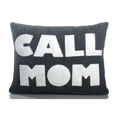 Good Advice Call Mom Throw Pillow Color: Charcoal & White Felt