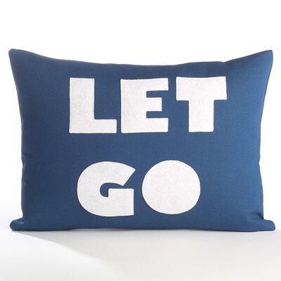 Zen Master Let Go Throw Pillow Color: Blue Canvas / White