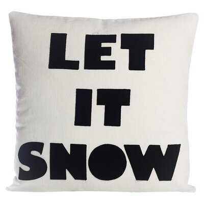 Weekend Getaway Let It Snow Throw Pillow Color: Cream / Black Hemp and Organic Cotton