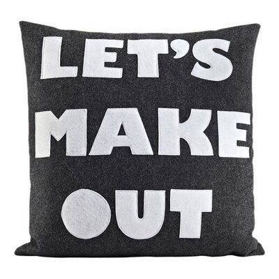It Start With A Kiss Lets Make Out Throw Pillow Size: 22 H x 22 W, Color: Charcoal & White Felt