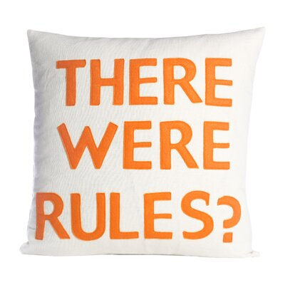 House Rules There Were Rules Throw Pillow Color: Cream / Orange Felt