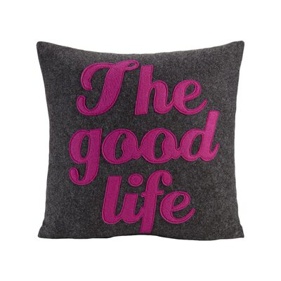 The Good Life Throw Pillow Size: 16 H x 16 W, Color: Charcoal / Fuchsia Felt