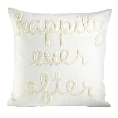 It Starts With A Kiss Happily Ever After Throw Pillow Size: 16 H x 16 W, Color: Cream & Antique White Felt