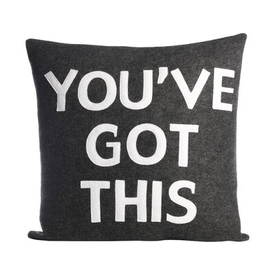 Zen Master Youve Got This Throw Pillow Color: Charcoal / White