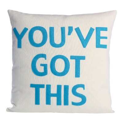 Zen Master Youve Got This Throw Pillow Color: Cream / Turquoise