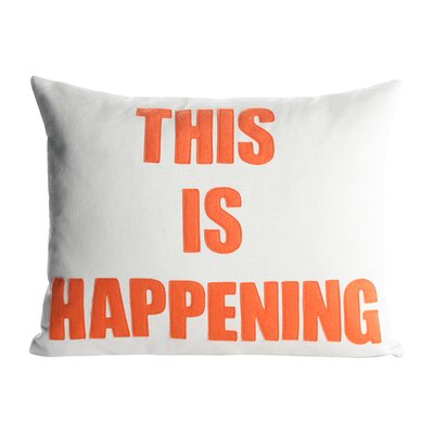 Zen Master This is Happening Throw Pillow Color: Cream / Orange