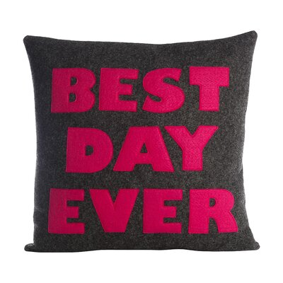 Celebrate Everyday Best Day Ever Throw Pillow Color: Stone / Yellow