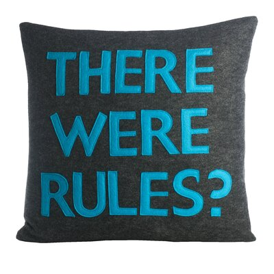 House Rules There Were Rules Throw Pillow Color: Charcoal / Turquoise Felt