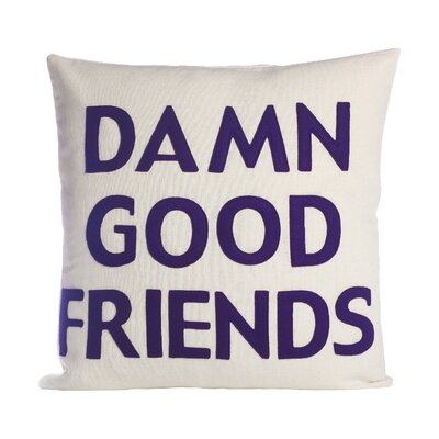It Starts With A Kiss Damn Good Friends Throw Pillow