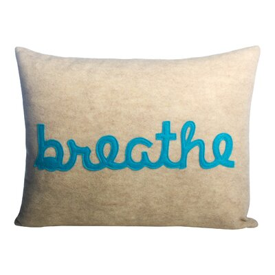 Zen Master Breathe Throw Pillow Color: Oatmeal / Turquoise Felt
