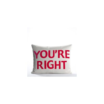 House Rules Youre Right Throw Pillow Color: Cream Canvas / Orange