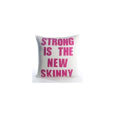 Go To The Gym Stong Is The New Skinny Throw Pillow Color: Cream Canvas/Turquoise