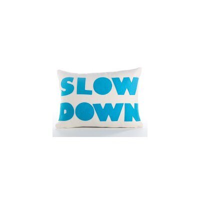 Good Advice Slow Down Throw Pillow Color: Cream Canvas/Turquoise