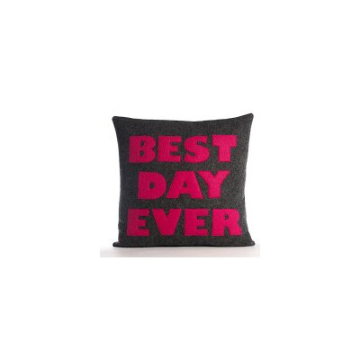 Celebrate Everyday Best Day Ever Throw Pillow Color: Cream Canvas/Turquoise