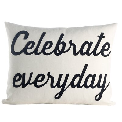 Celebrate Everyday Throw Pillow Color: Cream / Black