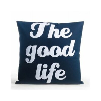 The Good Life Throw Pillow Size: 16 H x 16 W, Color: Blue / White