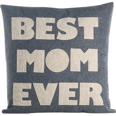 Mothers Day Best Mom Ever Decorative Throw Pillow Color: Heather Grey / Oatmeal BME-16-HTOA