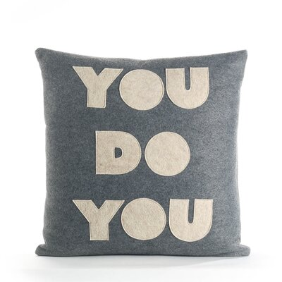 You Do You Throw Pillow Color: Cream / Black