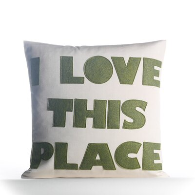 I Love This Place Outdoor Throw Pillow Color: Porcleain / Moss
