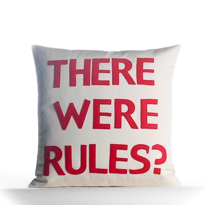 House Rules There Were Rules Throw Pillow Color: Porcelain / Red