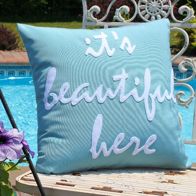 Its Beautiful Here Outdoor Throw Pillow Color: Pool Blue / White