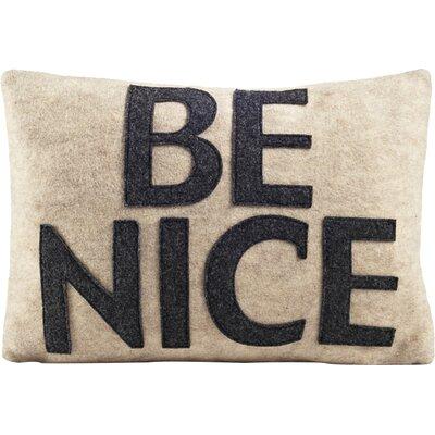 House Rules Be Nice Throw Pillow Color: Oatmeal & Charcoal Felt
