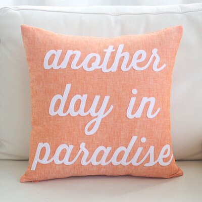 Another Day in Paradise Throw Pillow Color: Tangeringe / White