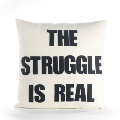 The Struggle is Real Throw Pillow Color: Cream / Fuchsia