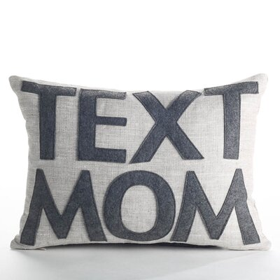 Text Mom Boudoir Pillow Color: Flax / Heather Gray