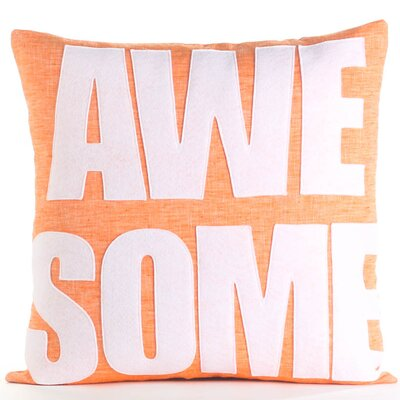 Celebrate Everyday Awesome Linen Throw Pillow Color: Orange / White