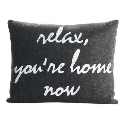 Celebrate Everyday Relax YouRe Home Now Throw Pillow Color: Heather Grey Felt / Oatmeal
