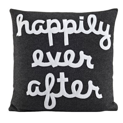 It Starts With A Kiss Happily Ever After Throw Pillow Size: 22 H x 22 W, Color: Charcoal & White Felt