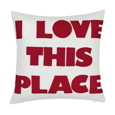 I Love This Place Throw Pillow Color: Cream/Red