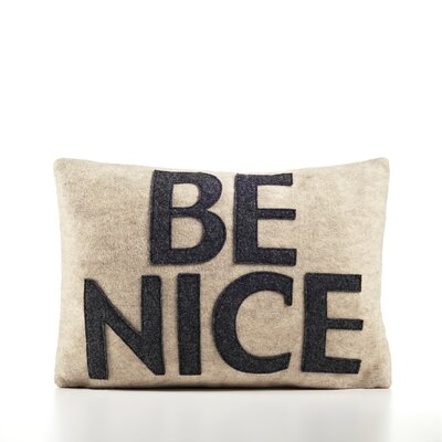 House Rules Be Nice Throw Pillow Color: Oatmeal & Charcoal Felt