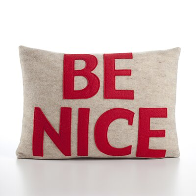 House Rules Be Nice Throw Pillow Color: Oatmeal & Red Felt