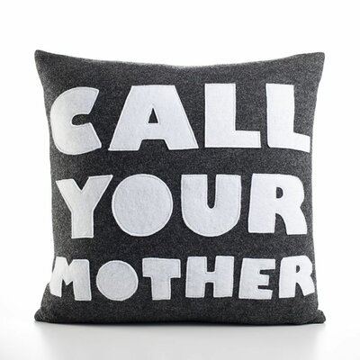 "alexandra ferguson ""Call Your Mother"" Decorative Pillow - Material: Charcoal & White Felt, Size: 16"" W x 16"" D at Sears.com"