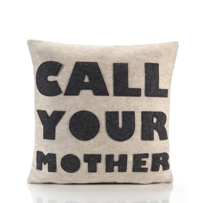"alexandra ferguson ""Call Your Mother"" Decorative Pillow - Material: Oatmeal & Charcoal Felt, Size: 16"" W x 16"" D at Sears.com"