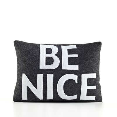 House Rules Be Nice Throw Pillow Color: Charcoal & White Felt