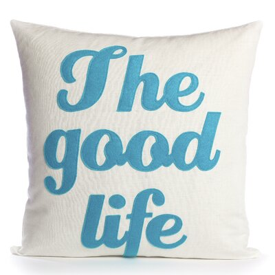 The Good Life Throw Pillow Size: 16 H x 16 W, Color: Cream / Turquoise Felt