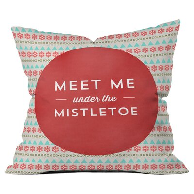 Under the Mistletoe Outdoor Throw Pillow Size: 16 H x 16 W x 4 D