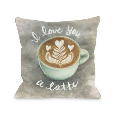Latte Love Throw Pillow Size: 16 x 16