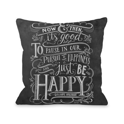 Be Happy Throw Pillow Size: 20 x 20