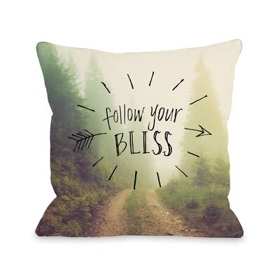 Follow Your Bliss Throw Pillow Size: 18 x 18